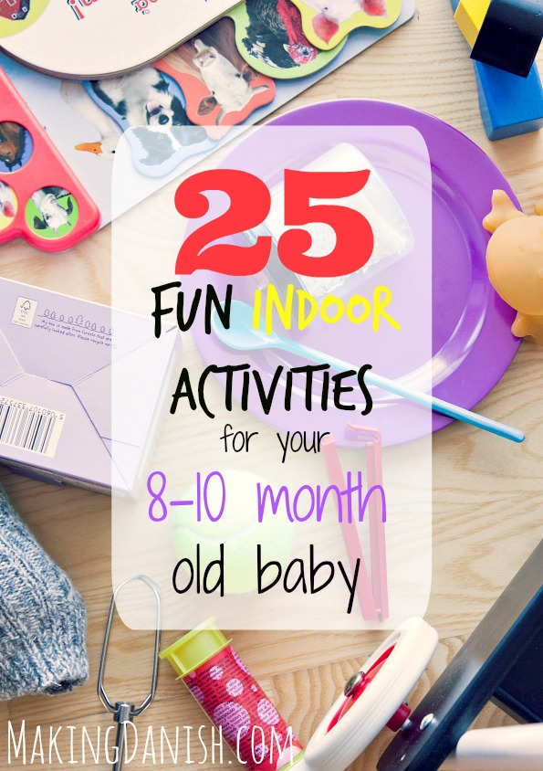 Fun indoor activities for 8, 9 and 10 month old baby