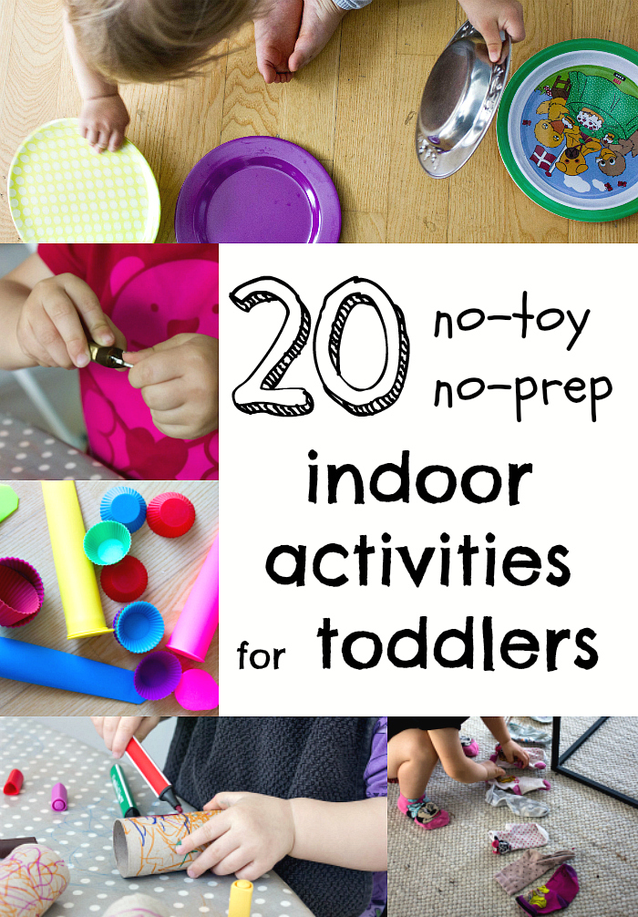 20 No Toy Indoor Activities For Toddlers With Little To No Prep