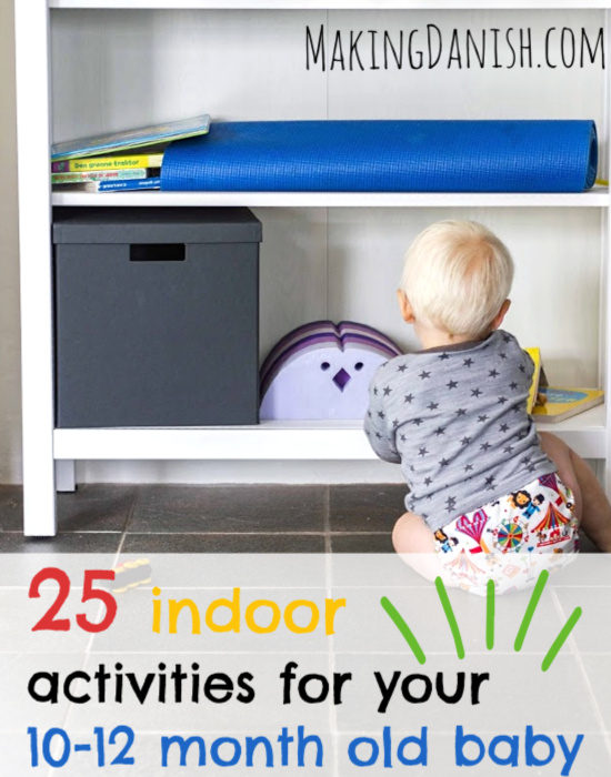 25 fun indoor activites for your 10-12 month old baby